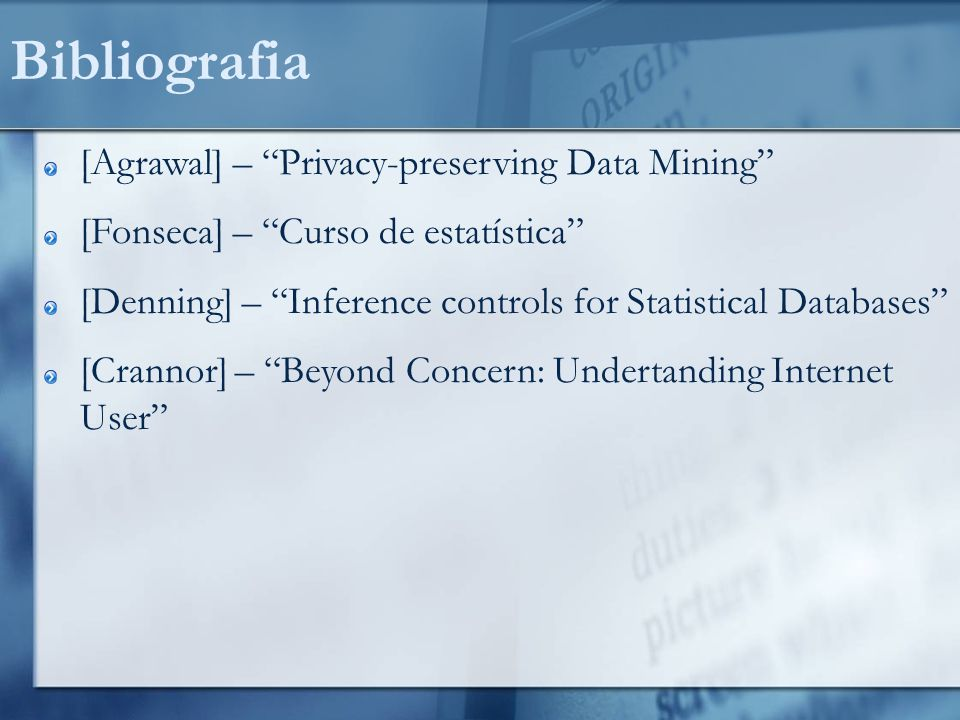 Bibliografia [Agrawal] – Privacy-preserving Data Mining